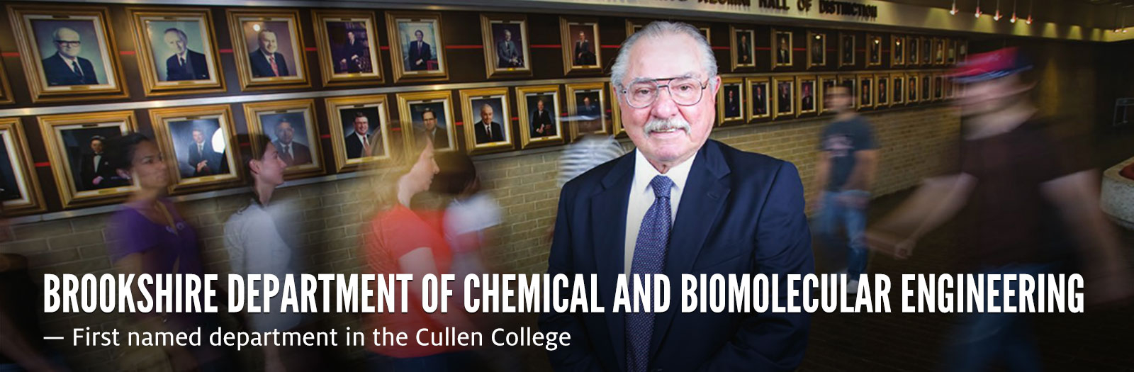 Brookshire Department of Chemical and Biomolecular Engineering — First named department in the Cullen College