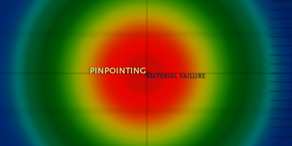 Pinpointing Material Failure
