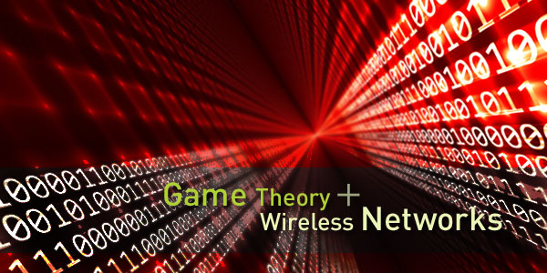 Game Theory + Wireless Networks