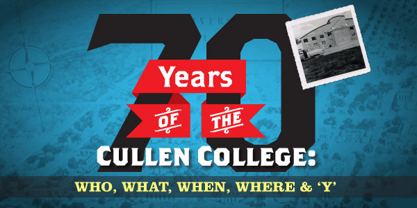 Cullen College of Engineering Turns 70