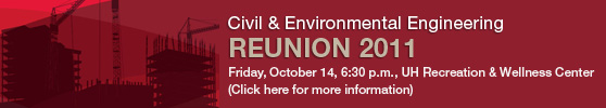 Civil and Environmental Engineering Reunion 2011