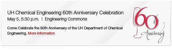 UH Chemical Engineering 60th Anniversary Celebration