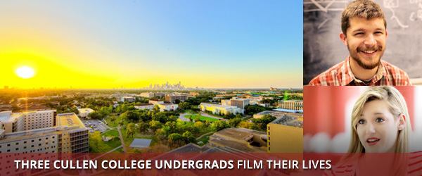 We Asked Three Cullen College Undergrads to Film Their Lives: Watch the Video!