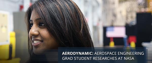 Aerodynamic: Aerospace Engineering Grad Student Researches at NASA