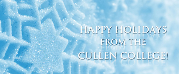 Happy Holidays from the Cullen College!