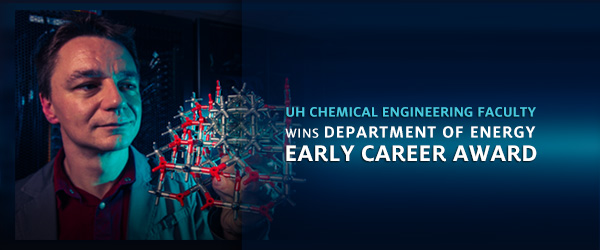 UH Chemical Engineering Faculty Wins Department of Energy Early Career Award