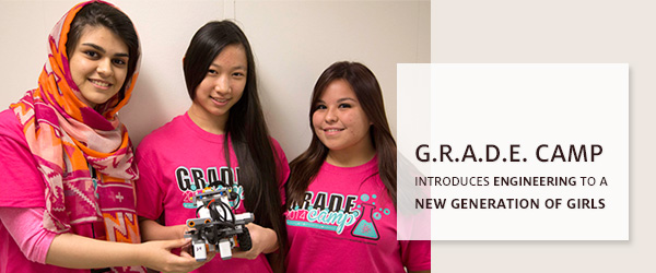 G.R.A.D.E. Camp Introduces Engineering to a New Generation of Girls