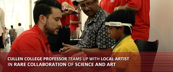 Cullen College Professor Teams Up with Local Artist In Rare Collaboration of Science and Art