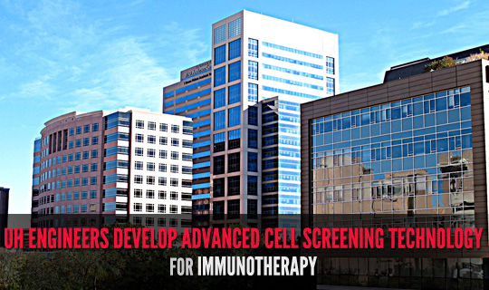 UH Engineers Develop Advanced Cell Screening Technology for Immunotherapy