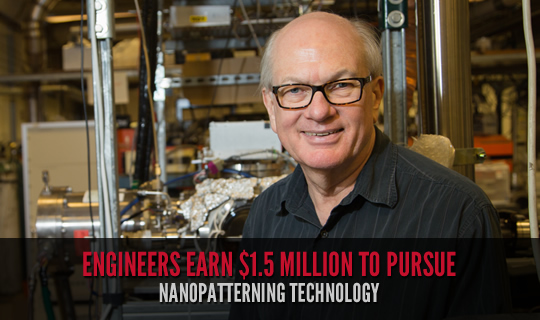 Engineers Earn $1.5 Million to Pursue Nanopatterning Technology