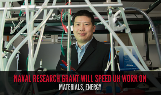 Naval Research Grant Will Speed UH Work on Materials, Energy