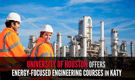 University of Houston Offers Energy-Focused Engineering Courses in Katy