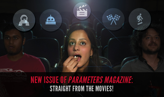 New Issue of Parameters Magazine: Straight From the Movies!