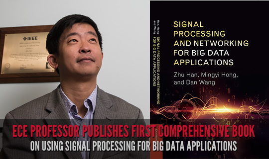 ECE Professor Publishes First Comprehensive Book on Using Signal Processing for Big Data Applications