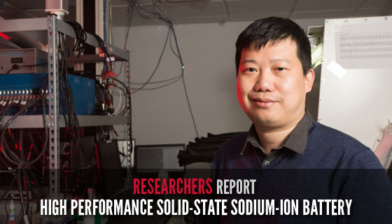 Researchers Report High Performance Solid-State Sodium-Ion Battery