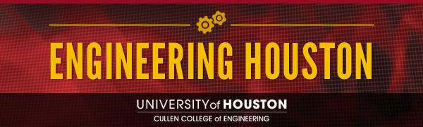 University of Houston Cullen College of Engineering